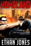 Homeland A Justin Hall Spy Thriller