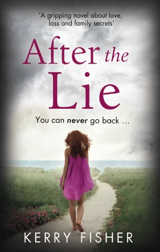 Kerry Fisher - After the Lie