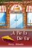 Stacey Alabaster - A Pie to Die For: A Bakery Detectives Cozy Mystery artwork