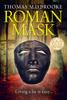 Thomas M D Brooke - Roman Mask  artwork