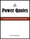 Power Quotes 75 Powerful Quotes For Use In Business And Life