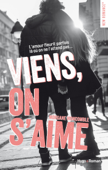 Download and Read Online Viens, on s'aime