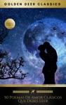 50 Poemas De Amor Clsicos Que Debes Leer Golden Deer Classics