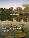 Nikon DSLR Fotografujte Vodu Dokonalo