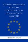 Affaires Maritimes Et Pche Synthses De La Lgislation De LUE 2018