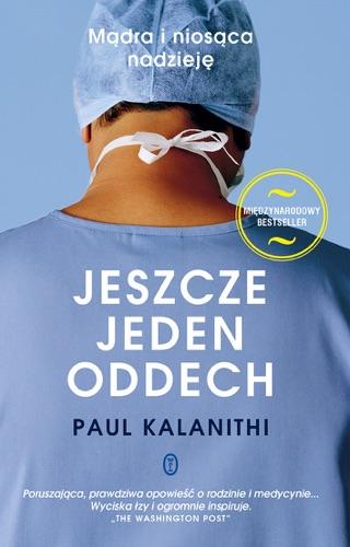 Paul Kalanithi - Jeszcze jeden oddech