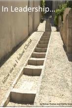 In Leadership: follow me as I follow Christ