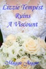 Lizzie Tempest Ruins A Viscount