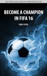 Become A Champion In FIFA 16