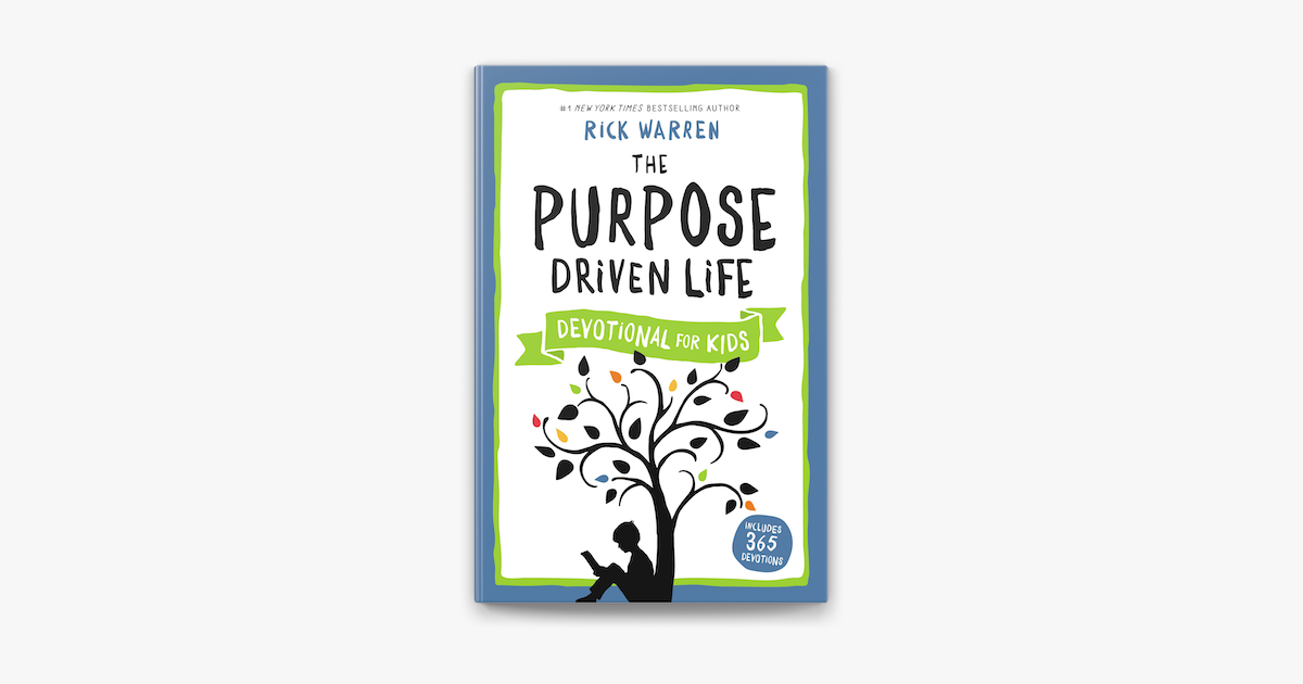 The Purpose Driven Life Devotional for Kids - Rick Warren