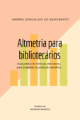 Altmetria para bibliotecários Book Cover