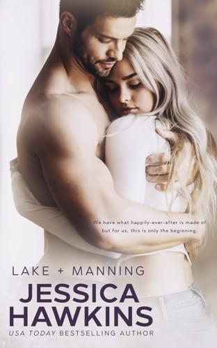 Lake + Manning - Jessica Hawkins - Jessica Hawkins