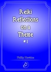 Reiki Reflections On A Theme 1