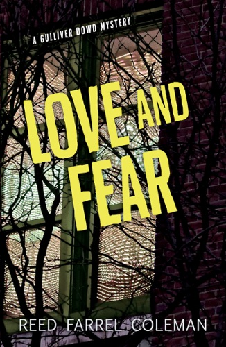 Reed Farrel Coleman - Love and Fear