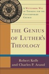 Genius Of Luthers Theology