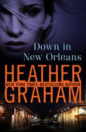 Down in New Orleans - Heather Graham book summary