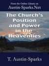 The Churchs Position And Power In The Heavenlies
