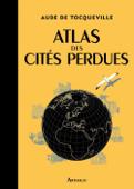 Atlas des cités perdues