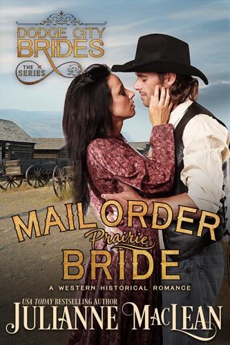 Julianne MacLean - Mail Order Prairie Bride