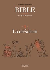 LA BIBLE - LES RéCITS FONDATEURS T01
