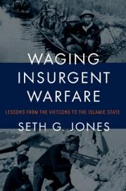 WAGING INSURGENT WARFARE