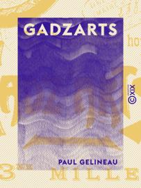 Gadzarts - Pastels et eaux-fortes