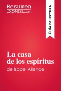 La casa de los espíritus de Isabel Allende (Guía de lectura) Book Cover