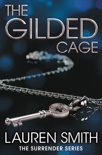 Lauren Smith - The Gilded Cage
