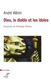 Dieu, le diable et les idoles