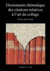Dictionnaire Thmatique Des Citations Relatives  Lart Du Collage