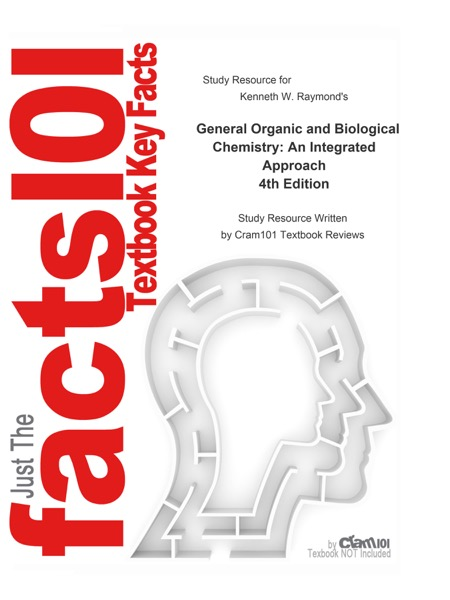 General Organic and Biological Chemistry, An Integrated Approach