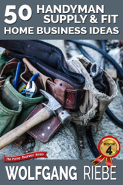 50 Handyman Supply & Fit Home Business Ideas