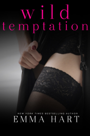 Wild Temptation (Wild, #1) - Emma Hart book summary