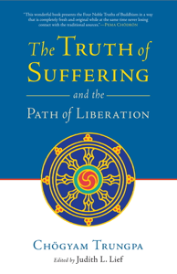 The Truth of Suffering and the Path of Liberation Boekomslag