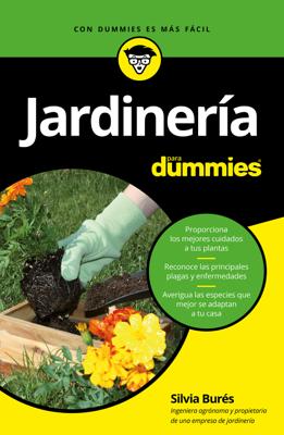 Silvia Burés - Jardinería para Dummies libro