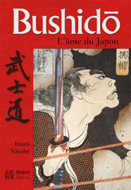 Bushido, l'âme du Japon