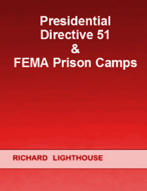 Presidential Directive 51 & FEMA Prison Camps book