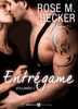 Rose M. Becker - EntrГ©game - Vol. 1  arte