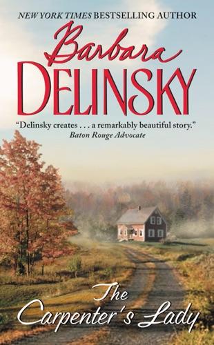 Barbara Delinsky - The Carpenter's Lady