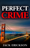 Jack Erickson - Perfect Crime artwork