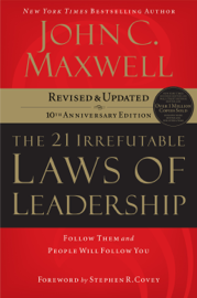 The 21 Irrefutable Laws of Leadership book