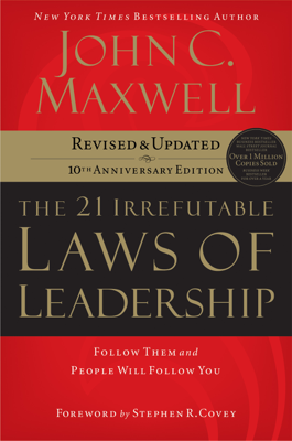 The 21 Irrefutable Laws of Leadership - John C. Maxwell book