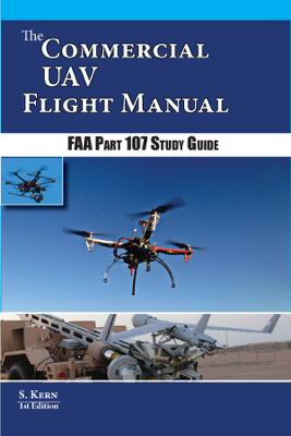 The Commercial UAV Flight Manual - S.D. Kern book