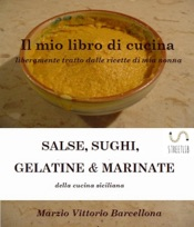 Salse, Sughi, Gelatine e Marinate