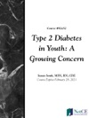 Type 2 Diabetes In Youth A Growing Concern