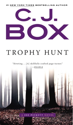 C. J. Box - Trophy Hunt