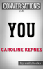 You by Caroline Kepnes - Caroline Kepnes