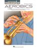 Trumpet Aerobics - Kevin Johnson