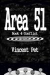 Area 51 Conflict Book 4
