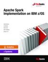 Apache Spark Implementation On IBM ZOS